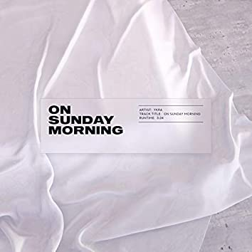 On Sunday Morning