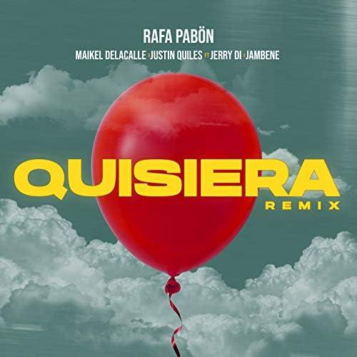 Rafa Pabön, Justin Quiles & Maikel Delacalle feat. Jerry Di & Jambene