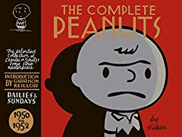 [Charles Schulz]のThe Complete Peanuts Vol. 1: 1950-1952 (English Edition)