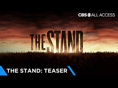 First Look At The Stand, A CBS All Access Limited Event Series Based On The Novel By Stephen King