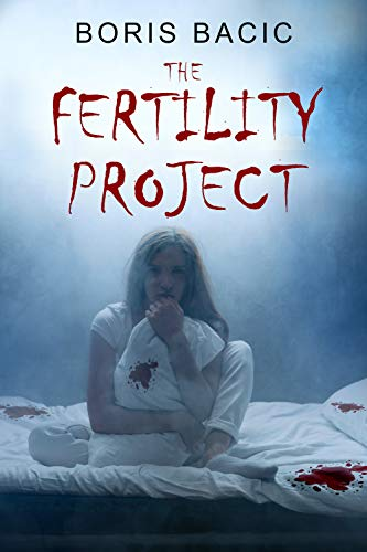The Fertility Project (English Edition)