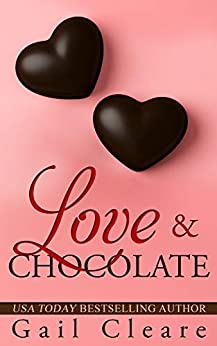 Love & Chocolate by [Gail Cleare]
