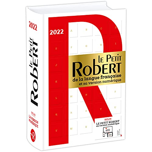 Le Petit Robert de la Langue Française et sa version numérique: Includes 18 month free access to Le Robert online