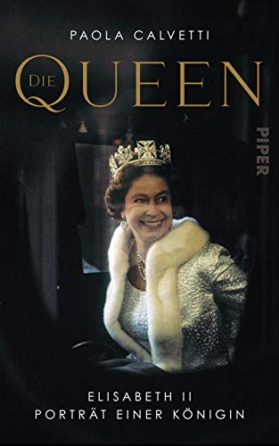 Buchseite und Rezensionen zu 'Die Queen: Elizabeth II – Porträt einer Königin' von Paola Calvetti