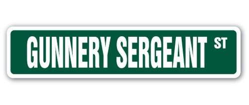 [SignJoker] GUNNERY SERGEANT Street Sign Marines US military gift Wall Plaque Decoration
