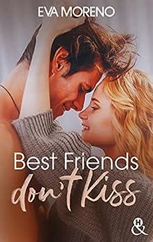 Best Friends Don't Kiss (&H DIGITAL) par [Eva Moreno]