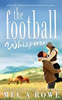 The Football Whisperer: Small-town Sports Romance