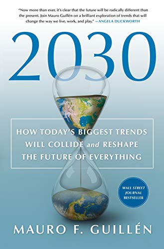 2030: How Today's Biggest Trends...