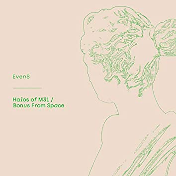 Bonus From Space/Halos Of M31