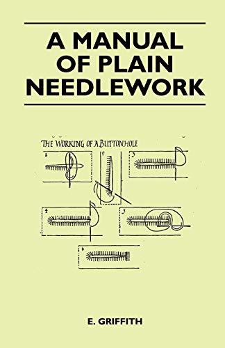 A Manual of Plain Needlework