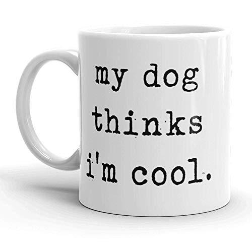 Taza té cerámica uso prolongado Mi perro piensa que soy un cachorro de mascota genial Taza bebida café Regalo
