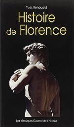 Histoire de Florence d'Yves Renouard