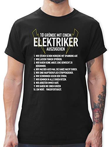 Handwerker Geschenke - 10 Gründe mit einem Elektriker auszugehen - L - Schwarz - Elektriker t Shirt - L190 - Tshirt Herren und Männer T-Shirts