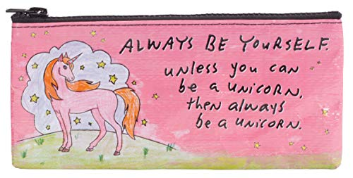 Blue Q Pencil Case, Always be Yourself, Unless You Can be a Unicorn... Hefty zipper, sturdy and easy-to-wipe-clean, made from 95% recycled material, 4.25