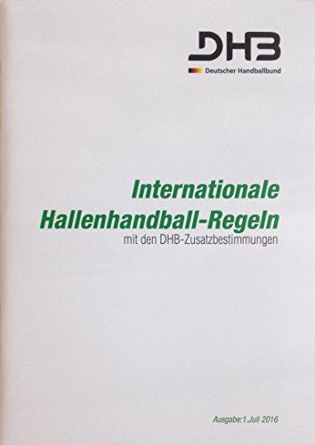 Internationale Handball Regeln, Aktuelle Ausgabe mit DHB Zusatzbestimmungen vom 01. Juli 2016, Regelheft für Handballer, Trainer und Schiedsrichter inkl. 3er Set Schiedsrichter Karten PVC 9 x 12cm