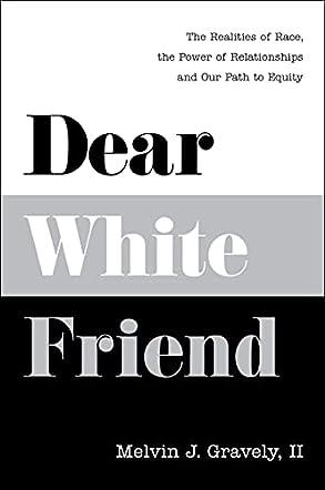 Dear White Friend