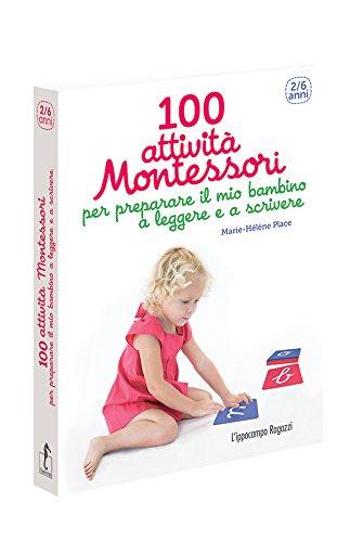 100 attività Montessori per preparare il mio...