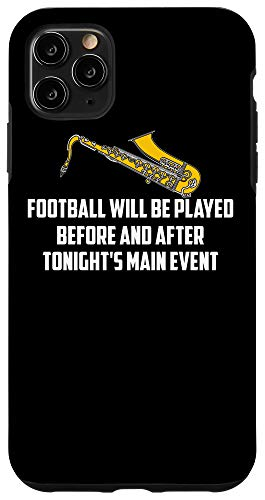 iPhone 11 Pro Max Funny Football Played Main Event | Cute Saxophonist Gift Case