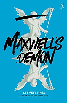 Maxwell's Demon by [Steven Hall]