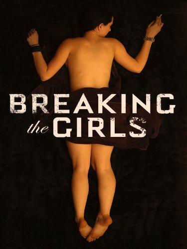 Breaking The Girls
