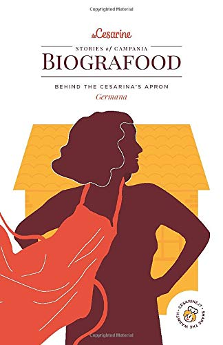 Biografood: Stories of Campania - Germana