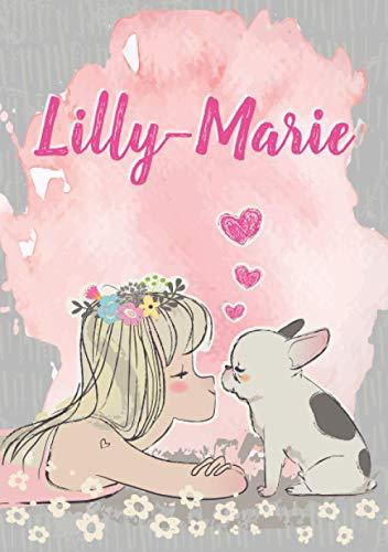 Lilly-Marie: Notizbuch A5 | Personalisierter vorname Lilly-Marie | Geburtstagsgeschenk für Frau Mutter Tochter Schwester | Nettes Mädchen mit ... Seiten liniert, Kleinformat A5 (14,8 x 21 cm)