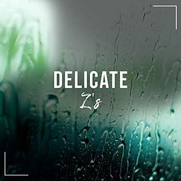 Delicate Z's, Vol. 1