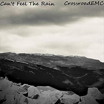 Can't Feel the Rain