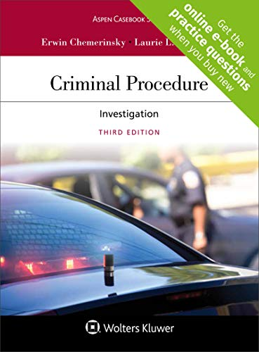 Compare Textbook Prices for Criminal Procedure: Investigation [Connected Casebook] Aspen Casebook 3 Edition ISBN 9781454882992 by Erwin Chemerinsky,Laurie L. Levenson
