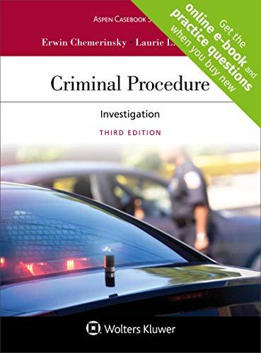 Compare Textbook Prices for Criminal Procedure: Investigation Aspen Casebook 3 Edition ISBN 9781454882992 by Erwin Chemerinsky,Laurie L. Levenson
