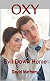 OXY: Evil Down Home (English Edition)