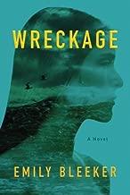 Wreckage by Emily Bleeker (2015-03-01)