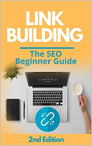 Linkbuilding Guide 2021: How to improve search engine optimization with backlinks in 90 days (Online Business Starter Book 1) by [Juergen Schleiting]