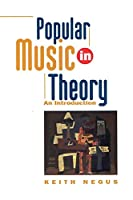 Popular Music in Theory: An Introduction