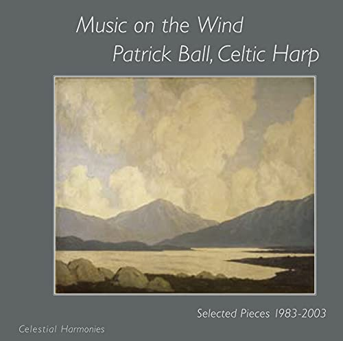 Music on the Wind: Selected Pieces 1983-2003