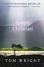Simply Christian by Tom Wright (2011-05-20)