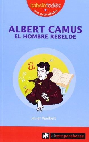ALBERT CAMUS el hombre rebelde (Sabelotod@s)