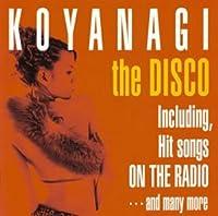 KOYANAGI the DISCO by YUKI KOYANAGI (2003-03-26)