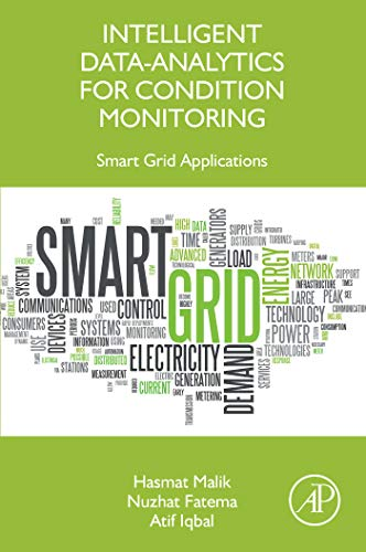 Intelligent Data-Analytics for Condition Monitoring: Smart Grid Applications (English Edition)