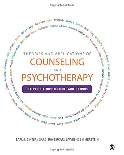 Theories and Applications of Counseling and Psychotherapy: Relevance Across Cultures and Settings