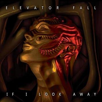 If I Look Away