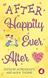 After Happily Ever After (English Edition)