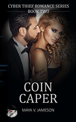 Coin Caper: (Cyber Thief Romance Series Book 2) (English Edition)