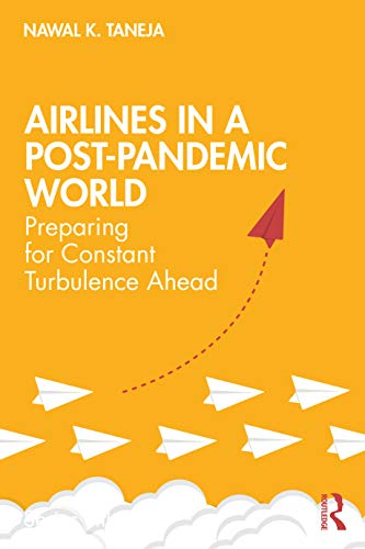 Airlines in a Post-pandemic World: Preparing for Constant Turbulence Ahead