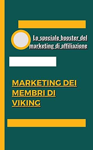 Marketing dei membri di Viking (Italian Edition)