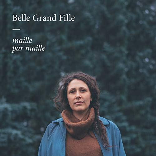 Belle Grand Fille