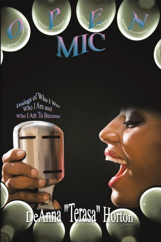 Open Mic: Dialogs of Who I Was, Who I Am and Who I Am to Become (English Edition)