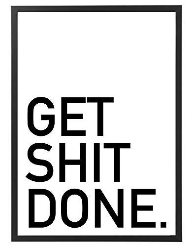 PICSonPAPER poster 50 cm x 70 cm, Get Shit Done met zwarte fotolijst, Startup motivatie, Quote, motivatie poster met lijst, Startup Quote, Business Poster, zwart wit