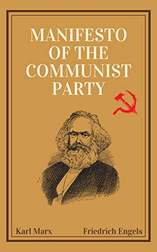 The Manifesto of the Communist Party (English Edition)