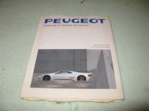 Peugeot. Fortschritt im Zeichen des Löwen